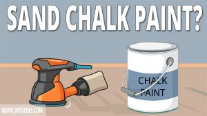 Sanding creates a rough surface, and chalk paint is mostly used as decoration paint. So, can you sand chalk paint? And, how to do it?